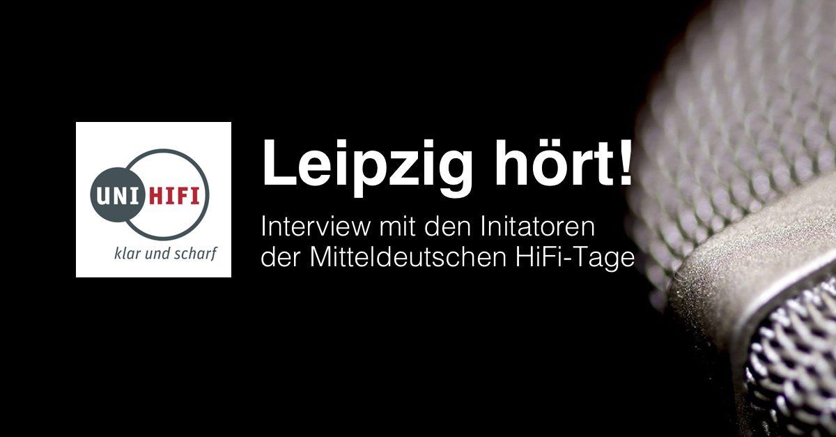 Leipzig-hoert-Mitteldeutsche-Hifi-Tage-Interview-Uni-Hifi